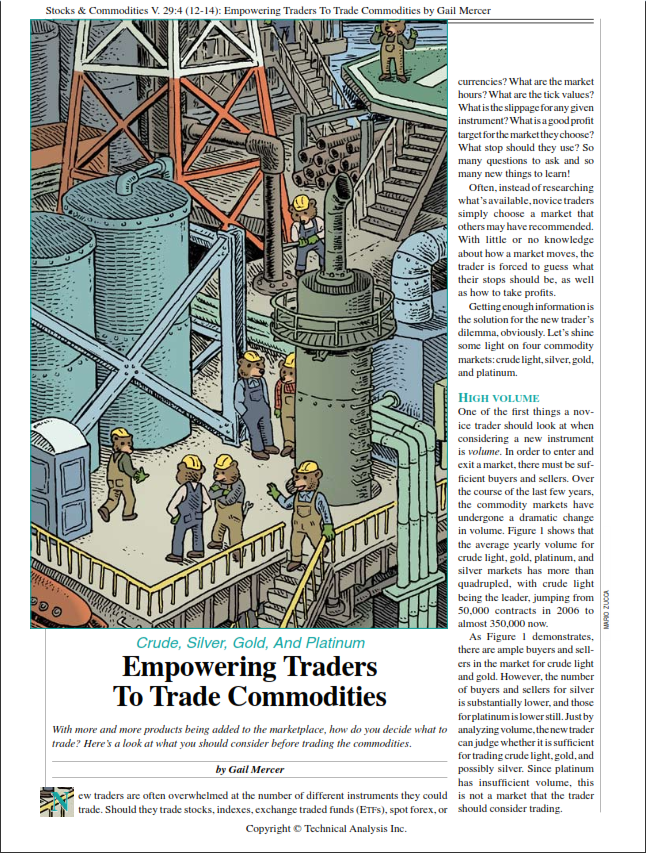 Crude, Silver, Gold, and Platinum:  Empowering Traders to Trade Commodities