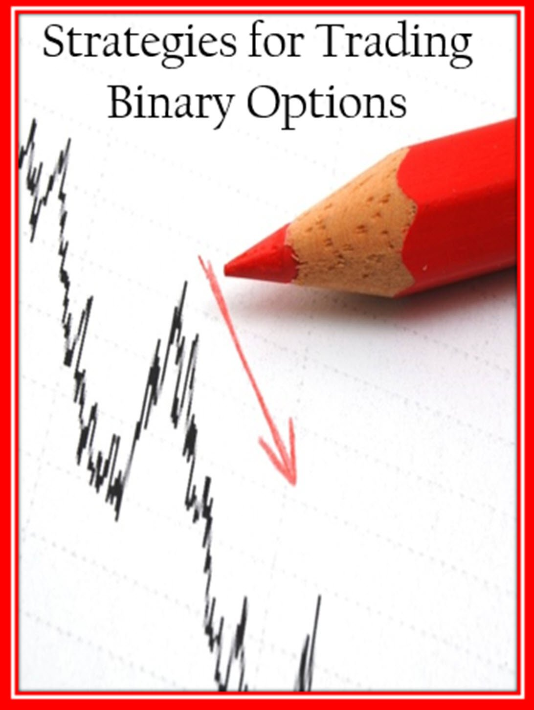 Just Released- Strategies for Trading Binary Options