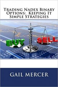 Trading Nadex Binary Options:  Keeping It Simple Strategies