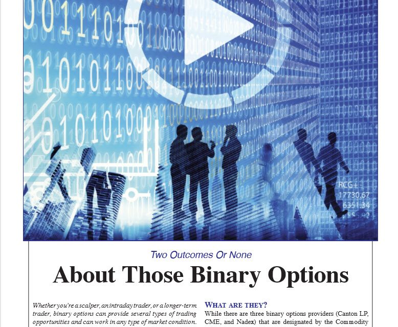 Stocks & Commodities:  About Those Binary Options