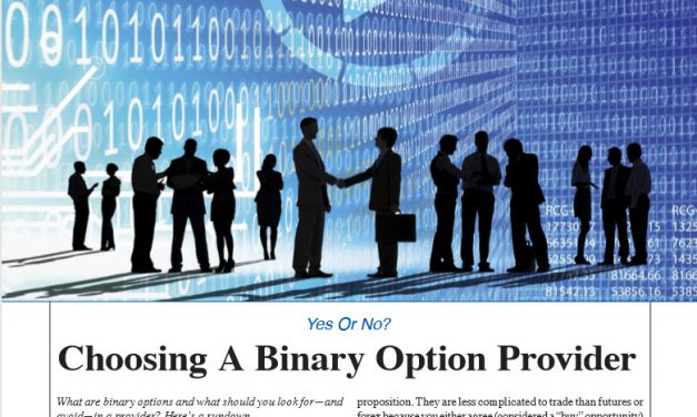 Stocks & Commodities:  Choosing a Binary Options Provider