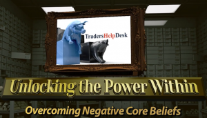 Overcoming Negative Core Beliefs in Trading