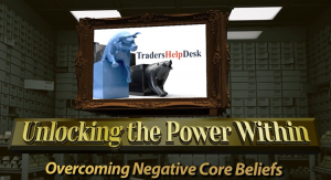 Unlocking the Power Within - Negative Core Beliefs