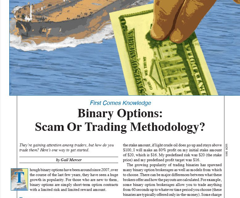 S&C:  Binary Options:  Scam or Trading Methodology