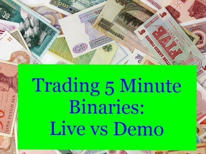 Trading Nadex 5 Minute Binaries Demo vs Live